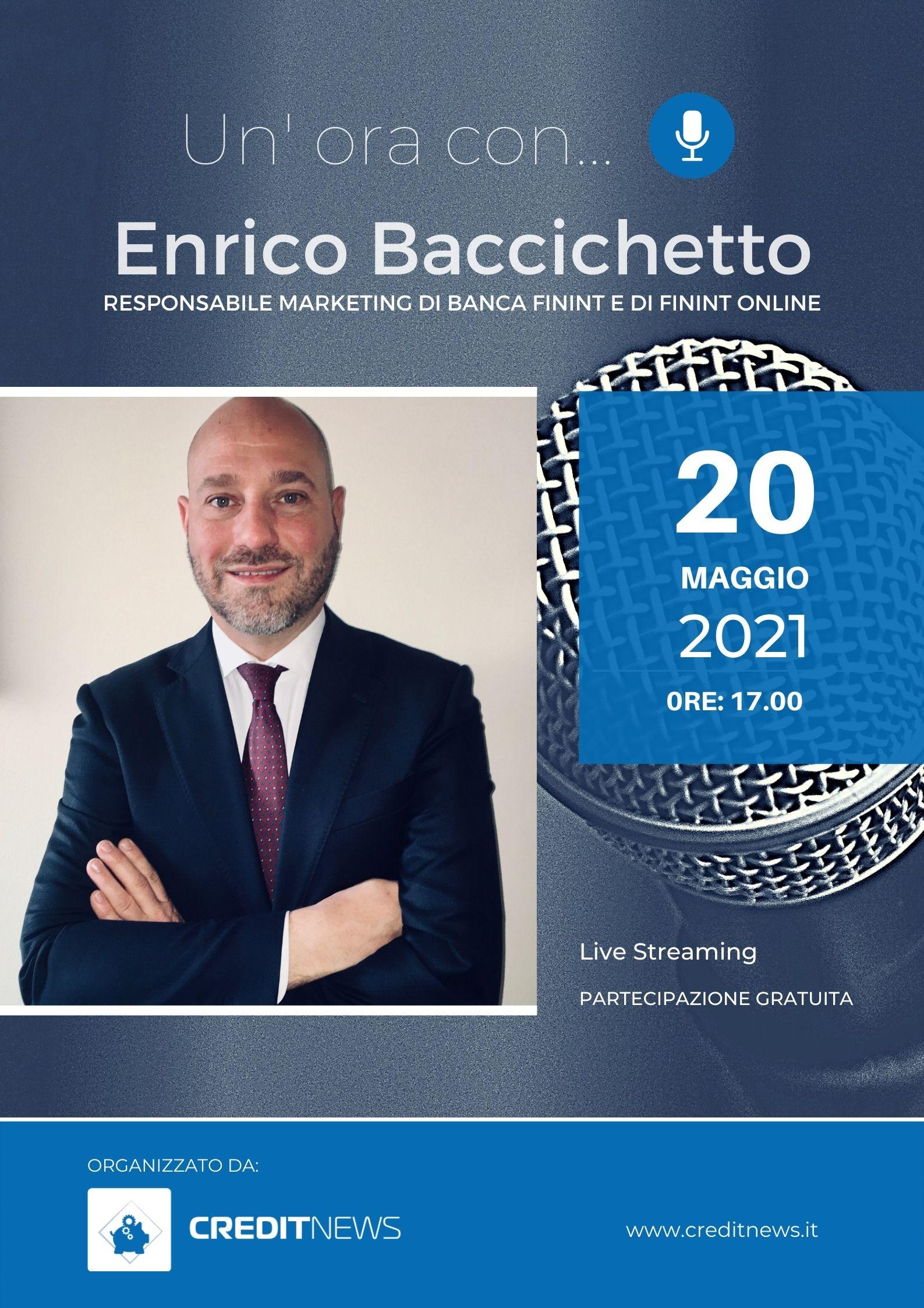Un'ora con... Enrico Baccichetto, Banca Finint